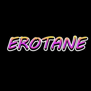 EROTANE